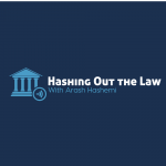 Hashing Out the Law Podcast